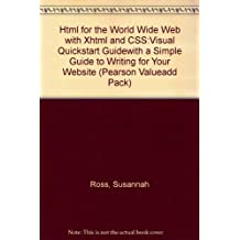 HTML for the World Wide Web with XHTML and CSS:Visual QuickStart Guidewith A Simple Guide to Writing for Your Website (Pearson Valueadd Pack)