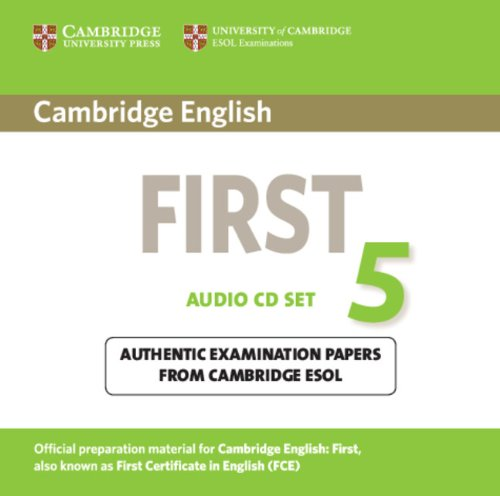 Cambridge English First 5 Audio CDs (2) (FCE Practice Tests)