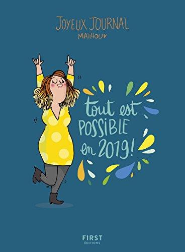 Joyeux journal - Tout est possible en 2019 - Agenda par MATHOU
