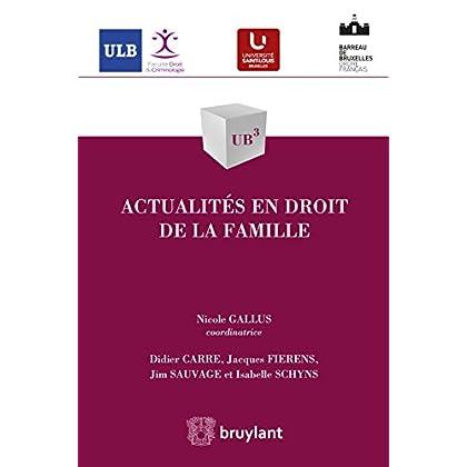 Actualités en droit de la famille (UB3 t. 55)