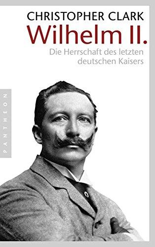 Wilhelm-II-Die-Herrschaft-des-letzten-deutschen-Kaisers