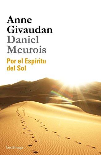 Por el Espíritu del Sol (BIBLIOTECA MEUROIS-GIVAUDAN)