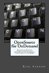 OpenSource für OnDemand: Kostenlos Bücher veröffentlichen mit OpenOffice/LibreOffice, CreateSpace und KDP