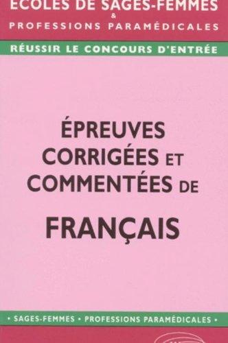 Epreuves corrigées et commentées de français