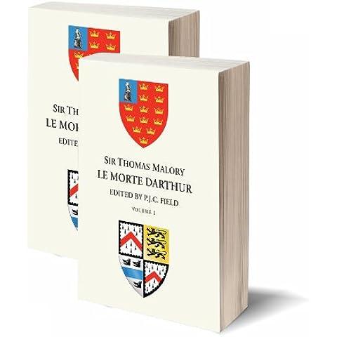 Sir Thomas Malory:  Le Morte Darthur (2 volume set)