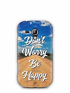 YuBingo Don't Worry. Be Happy Designer Mobile Case Back Cover for Samsung Galaxy S Duos 2