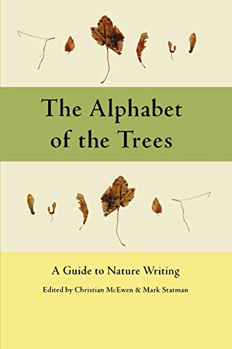 The Alphabet of the Trees: A Guide to Nature Writing (Alphabet Tree)