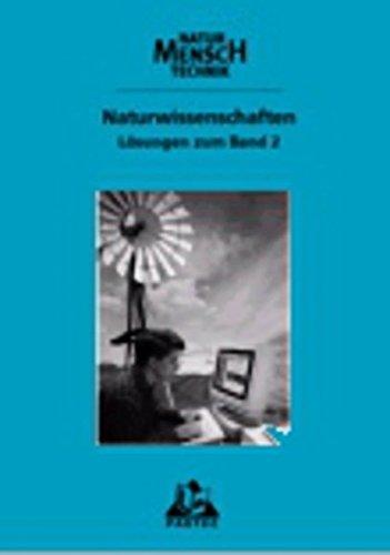 Duden Natur - Mensch - Technik - Naturwissenschaften: Natur - Mensch - Technik, Bd.3, Klasse 9