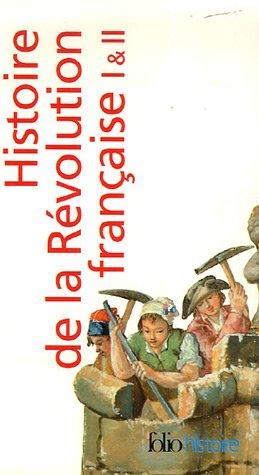 Histoire de la Révolution française I, II par Jules Michelet