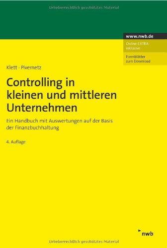 Controlling in kleinen und mittleren Unternehmen: Ein Handbuch mit Auswertungen auf der Basis der Finanzbuchhaltung