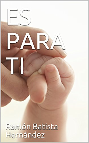 ES PARA TI por Ramón Batista Hernández