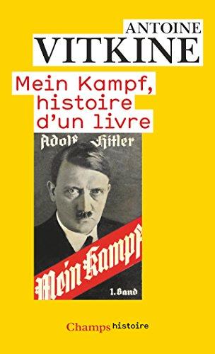 Mein Kampf, histoire d'un livre (Champs Essais t. 1069)