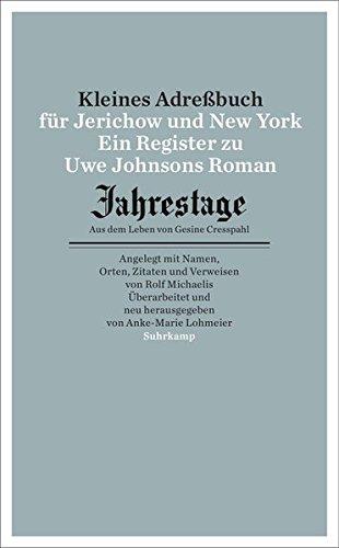 """Kleines Adressbuch für Jerichow und New York: Ein Register zu Uwe Johnsons Roman \""""Jahrestage. Aus dem Leben von Gesine Cresspahl\"""". (suhrkamp taschenbuch)"""