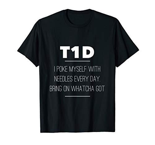Diabetes BD T1D Funny Diabetic Gifts for Diabetics T-Shirt