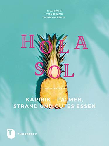 Hola Sol: Karibik - Palmen, Strand und gutes Essen - Vans Palmen