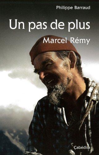 UN PAS DE PLUS - MARCEL REMY