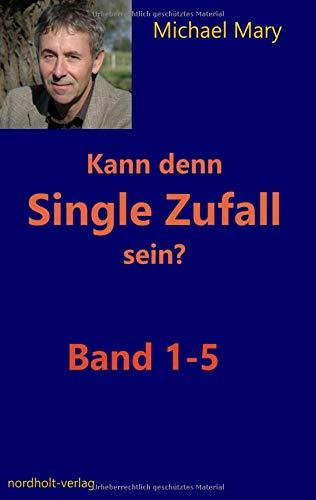 Kann denn Single Zufall sein?: Band 1 - 5 (Singles) -