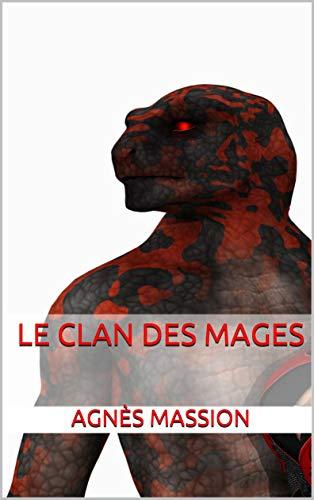 Le Clan des Mages (Clair de Lune t. 2) par Agnès Massion