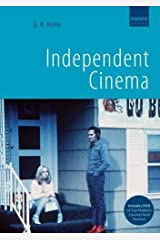 Independent Cinema (includes DVD of Paul Cronin's Film as a Subversive Art: Amos Vogel and Cinema 16 ) Pap/DVD Edition by D.K. Holm published by Kamera Books (2008) Paperback