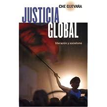 Justicia Global: Liberación y Socialismo: Liberacion Y Socialismo (Ocean Sur)