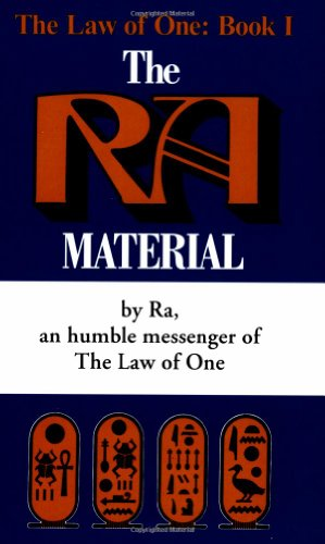 The Ra Material: An Ancient Astronaut Speaks (Book One) (The Law of One , No 1) por Don Elkins
