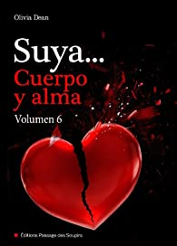 Suya, cuerpo y alma - Volumen 6 par Olivia Dean