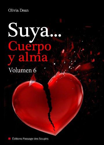 Suya, cuerpo y alma - Volumen 6 por Olivia Dean