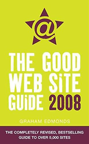[(The Good Web Site Guide 2008)] [By (author) Graham Edmonds] published on (September, 2007)