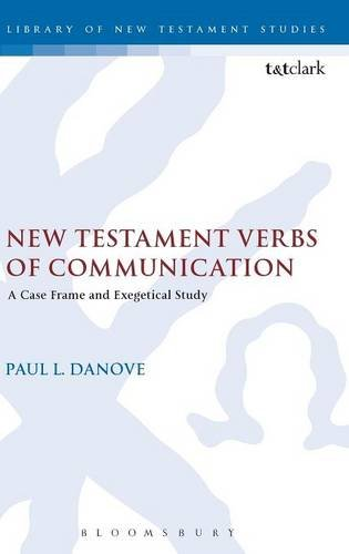 New Testament Verbs of Communication (The Library of New Testament S)