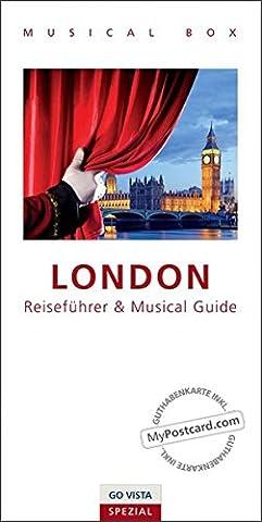 GO VISTA Spezial: Musical Box - London: inklusive Musical Guide, GO VISTA Reiseführer London und