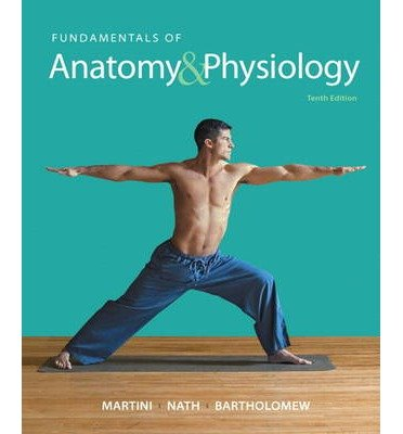 By Frederic H Martini ; Judi L Nath ; Edwin F Bartholomew ( Author ) [ Fundamentals of Anatomy & Physiology (Revised) By Jan-2014 Hardcover