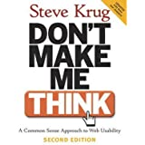 [ DON'T MAKE ME THINK! A COMMON SENSE APPROACH TO WEB USABILITY BY KRUG, STEVE](AUTHOR)PAPERBACK