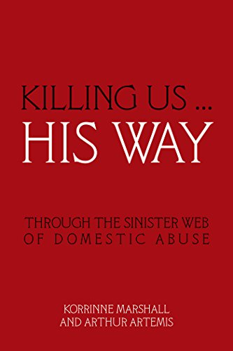 killing-us-his-way-through-the-sinister-web-of-domestic-abuse-english-edition