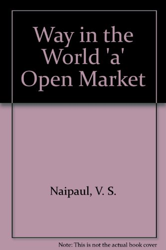 Way in the World 'a' Open Market