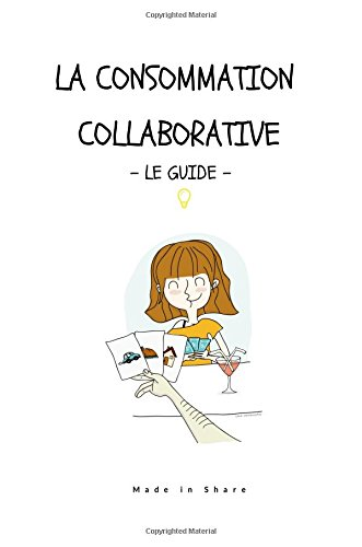 Consommation collaborative, le guide