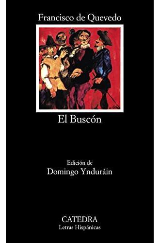 La vida del Buscón llamado Don Pablos: El Buscon