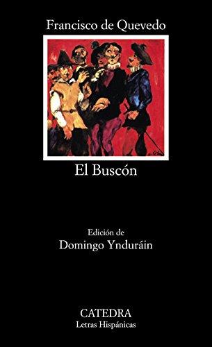 La vida del Buscón llamado Don Pablos: El Buscon (Letras Hispánicas) por Francisco de Quevedo
