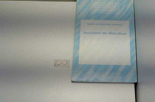 Brevet de technicien supérieur, assistant de direction (Horaires, objectifs, programmes, instructions)