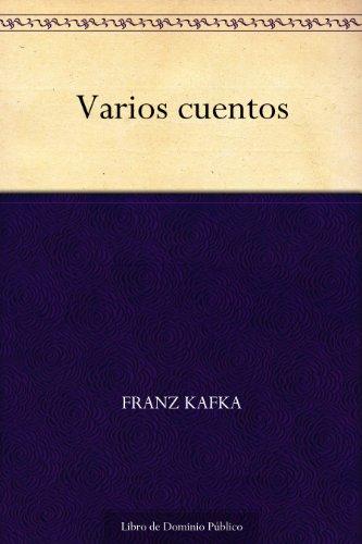 Varios cuentos por Franz Kafka