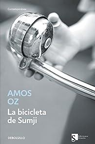 La bicicleta de Sumji par Amos Oz