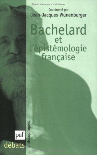 Bachelard et l'épistémologie française par Collectif