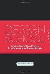 Design School by Lita Talarico (2011-10-01)
