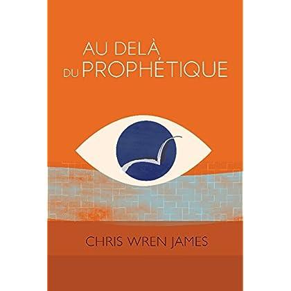 Au delà du prophétique
