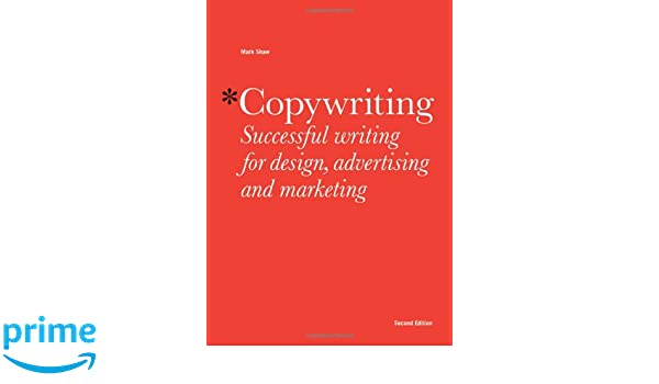 Copywriting: Amazon.de: Mark Shaw: Fremdsprachige Bücher
