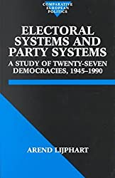 [(Electoral Systems and Party Systems : A Study of Twenty-Seven Democracies, 1945-1990)] [By (author) Arend Lijphart] published on (November, 1995)