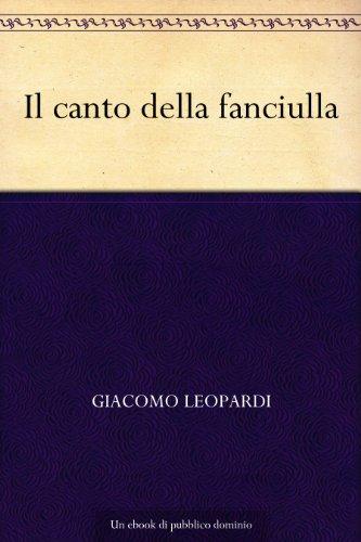 Il canto della fanciulla di Giacomo Leopardi
