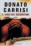 Donato Carrisi (Autore)(2)Acquista: EUR 22,00EUR 18,7021 nuovo e usatodaEUR 18,70