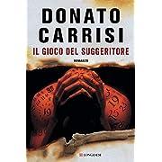 Donato Carrisi (Autore) (4)Disponibile da: 3 dicembre 2018 Acquista:  EUR 22,00  EUR 18,70 21 nuovo e usato da EUR 18,70