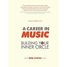 A Career in Music: building your inner circle (English Edition)