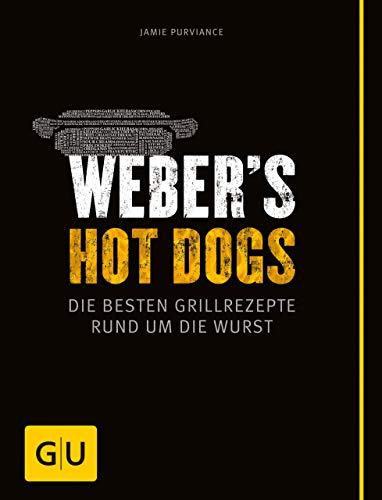 Weber's Hot Dogs: Die besten Grillrezepte rund um die Wurst (GU Weber's Grillen) American Relish